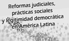 Reformas_judiciales_y_practicas_sociales